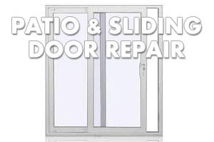 Patio & sliding Door Repair